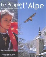 Peuple De L'Alpe : Des Animaux Et Des Hommes (Le) - Intérieur - Format classique