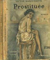 Prostituee. En 2 Tomes. Collection : L'Amour N° 4 Et 5. - Couverture - Format classique