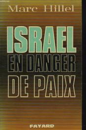 Israel En Danger De Paix - Couverture - Format classique