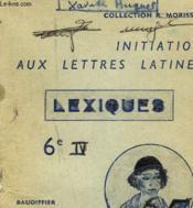Initiation Aux Lettres Latines - Lexiques 6° - Couverture - Format classique