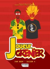 Vente livre :  Joueur du grenier ; fan book t.4  - Molas/Rassiat - Frederic Molas - Sebastien Rassiat