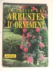 Taille des arbustes d'ornement - Intérieur - Format classique