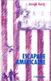 Escapade americaine - Couverture - Format classique