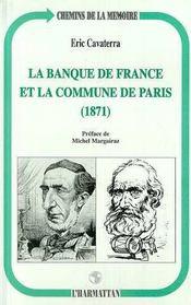 La Banque De France Et La Commune De Paris : 1871 - Intérieur - Format classique