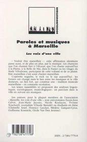 Paroles Et Musiques A Marseille ; Les Voix D'Une Ville - 4ème de couverture - Format classique