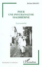 Pour Une Psychanalyse Maghrebine ; La Personnalite - Intérieur - Format classique