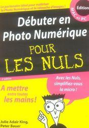 Débuter en photo numérique pour les nuls (2e édition) - Intérieur - Format classique
