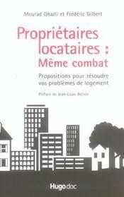 Proprietaires locataires : meme combat ; propositions pour resoudre vos problemes de logement - Intérieur - Format classique