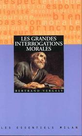 Grandes Interrogations Morales (Les) - Intérieur - Format classique