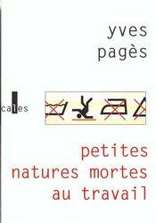 Petites Natures Mortes Au Travail - Intérieur - Format classique