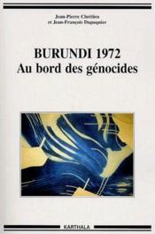 Burundi 1972 ; au bord des genocides - Couverture - Format classique