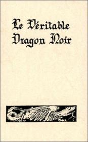Le Veritable Dragon Noir - Couverture - Format classique