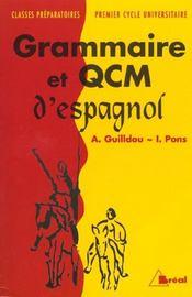 Grammaire et QCM d'espagnol ; classes préparatoires/premier cycle universitaire - Intérieur - Format classique