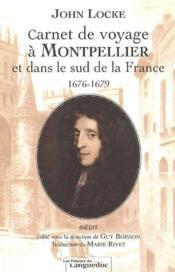 Carnet de voyage à Montpellier et dans le sud de la France ; 1676-1679 - Couverture - Format classique