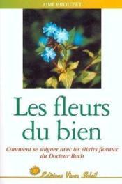 Les fleurs du bien - Couverture - Format classique