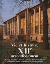 Vie et histoire du xii e arrondissement paris - Couverture - Format classique