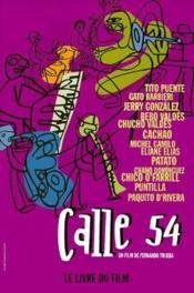Calle 54 ; portraits du latin jazz - Couverture - Format classique