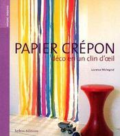 Papier Crepon ; Deco En Un Clin D'Oeil - Intérieur - Format classique