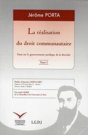 La réalisation du droit communautaire - Intérieur - Format classique
