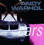 Andy Warhol Cars /Anglais - Couverture - Format classique