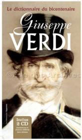 Giuseppe Verdi ; le dictionnaire du bicentenaire - Couverture - Format classique