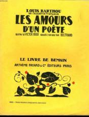 Les Amours D'Un Poete. Dessins De Victor Hugo, Graves Sur Bois Par Beltrand. Le Livre De Demain N° 17. - Couverture - Format classique