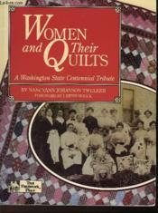 Women And Their Quilts - Couverture - Format classique