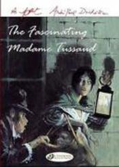 Vente livre :  The fascinating madame Tussaud  - Follet/Duchateau