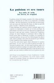 La Pulsion Et Ses Tours La Voix Le Sein Les Feces Le Regard - 4ème de couverture - Format classique