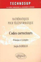 Mathematiques Pour Teleinformatique Codes Correcteurs Principes Et Exemples - Intérieur - Format classique