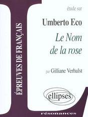 Etude Sur Umberto Eco Le Nom De La Rose Epreuves De Francais - Intérieur - Format classique
