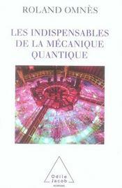 Les indispensables de la mécanique quantique - Intérieur - Format classique