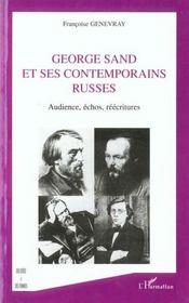 George Sand Et Ses Contemporains Russes ; Audience, Echos, Reecritures - Intérieur - Format classique
