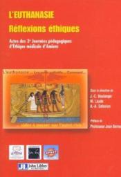 L'Euthanasie. Reflexions Ethiques - Couverture - Format classique