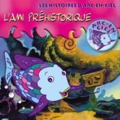 L'Ami Prehistorique - Couverture - Format classique