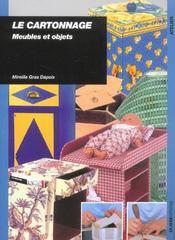 Le cartonnage ; meubles et objets - Intérieur - Format classique