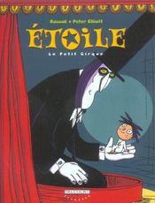 Étoile t.1 ; le petit cirque - Intérieur - Format classique