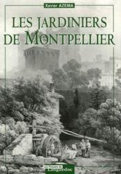 Les jardiniers de Montpellier - Couverture - Format classique
