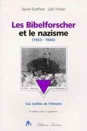 Les bibelforscher et le nazisme (1933-1945) - Couverture - Format classique