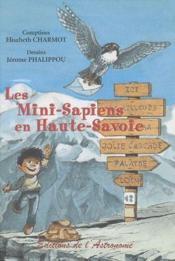Les mini-Sapiens en Haute-Savoie - Couverture - Format classique