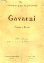 Gavarni. L'Homme Et L'Oeuvre. - Couverture - Format classique