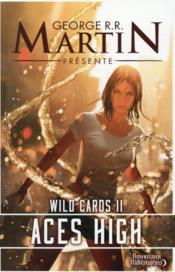 Vente  Wild cards - 2 - aces high  - George R. R. Martin
