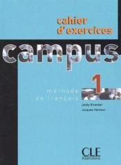 Vente livre :  Campus n1 exercices  - Jacky Girardet