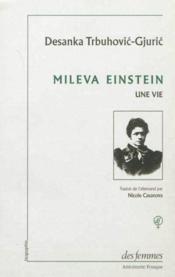 Mileva Einstein, Une Vie - Couverture - Format classique