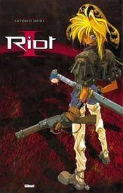 Riot t.1 - Intérieur - Format classique