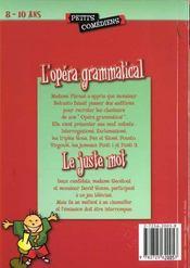L'opéra grammatical ; le juste mot ; 8/10 ans - 4ème de couverture - Format classique