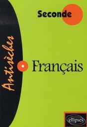 Français ; seconde - Intérieur - Format classique