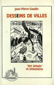 Desseins De Villes Art Urbain Et Urbanisme - Intérieur - Format classique