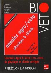 Annales Agro/Veto Physique & Chimie, Sup Spe Bcpst, Veto, Deug Sciences. Concours Agro & Veto (1995 - Intérieur - Format classique