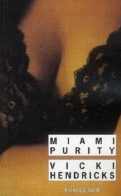 Miami Purity - Couverture - Format classique